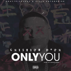 Only You (Single) - Cristion D'or