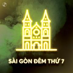 Sài Gòn Đêm Thứ 7
