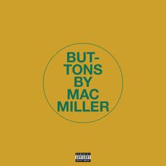 Buttons (Single) - Mac Miller