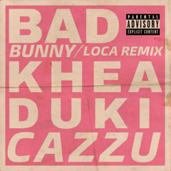 Loca (Bad Bunny Remix)
