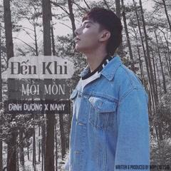 Đến Khi Mỏi Mòn (Single) - Đình Dương, NAhy