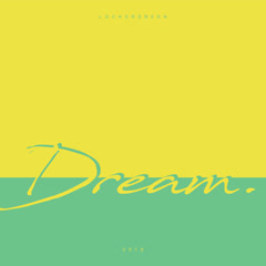 Dream (Single) - Lockers Been