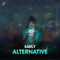 Early Alternative