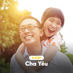 K-Pop Cha Yêu