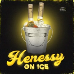 Hennessy On Ice (Single) - Kamaiyah