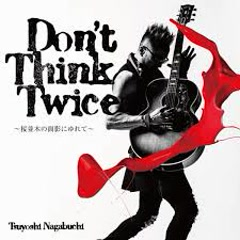 Don't think twice ~Sakuranamiki no Omokage ni Yurete~