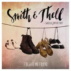 Forgive Me Friend (Single)