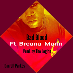 Bad Blood (Single) - Darrell Parkes