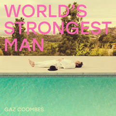 World's Strongest Man - Gaz Coombes