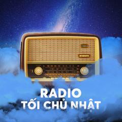 Radio Kì 16 - Mơ - Radio Tối Chủ Nhật