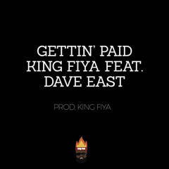 Gettin' Paid (Single) - King Fiya