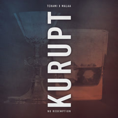 Kurupt (Single) - Tchami, Malaa