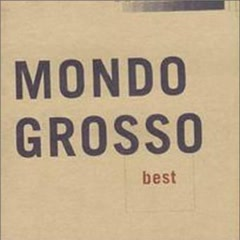 Best - Mondo Grosso