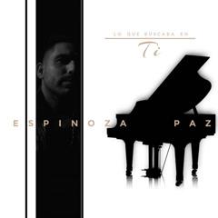 Lo Que Buscaba En Ti (Single) - Espinoza Paz