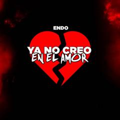 Ya No Creo En El Amor (Single)