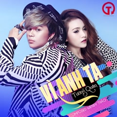 Vì Anh Ta (Single) - Tường Quân, Wendy Thảo