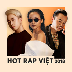 Hot Rap Việt 2018