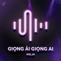 Giọng Ải Giọng Ai Vol 1