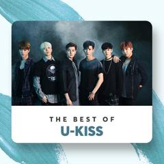 Những Bài Hát Hay Nhất Của U-Kiss - U-KISS