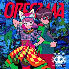 Hi-Fi POPS - ORESAMA