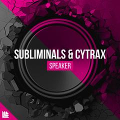 Speaker (Single) - Subliminals, Cytrax