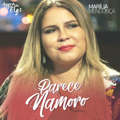 Parece Namoro (Single) - Marilia Mendonça