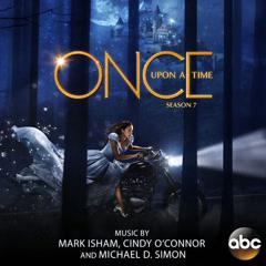 Once Upon a Time: Season 7 (Original Score) - Mark Isham, Cindy O'Connor, Michael D Simon