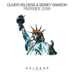 Riverside 2099 (Single) - Oliver Heldens, Sidney Samson