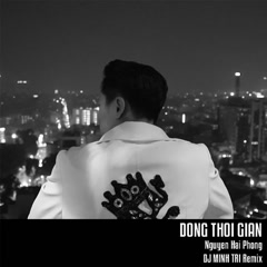 Dòng Thời Gian (Remix Single)