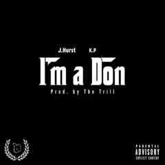 I'm A Don (Single) - J.Hurst
