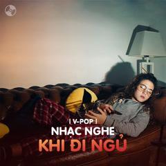 Nhạc Nghe Khi Đi Ngủ - Various Artists