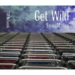 Get Wild Song Mafia CD1