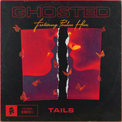 Ghosted (Single) - Tails