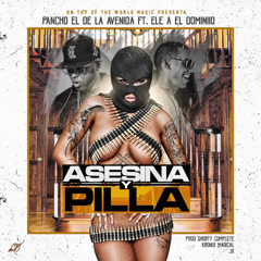 Asesina Y Pilla (Single)