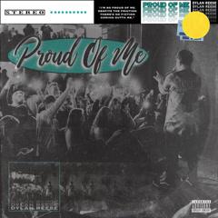 Proud Of Me (Single) - Dylan Reese