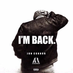 I'm Back (Single) - Jon Connor