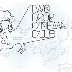 Four Words To Stand On (EP) - Two Door Cinema Club