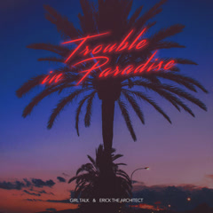 Trouble In Paradise (Single)