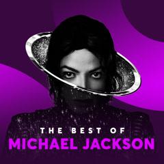 Những Bài Hát Hay Nhất Của Michael Jackson - Michael Jackson