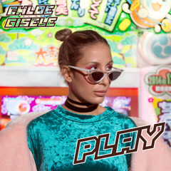 Play (Single) - Chlóe Gisele