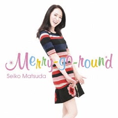 Merry-go-round - Matsuda Seiko