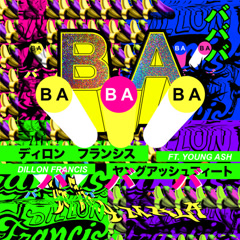 BaBaBa (Vete Pa'Ya) (Single) - Dillon Francis
