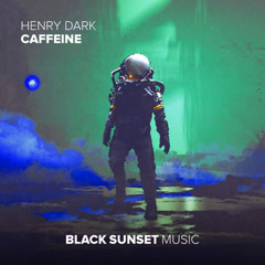 Caffeine (Single) - Henry Dark