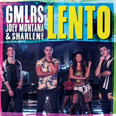 Lento (Single) - Gemeliers, Joey Montana, Sharlene