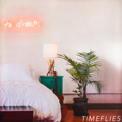 To Dream (EP) - Timeflies