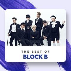 Những Bài Hát Hay Nhất Của Block B - Block B