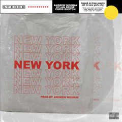 New York (Single) - Andrew Meoray, Dylan Reese, Chris Buxton