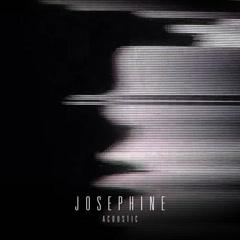 Josephine (Acoustic) - R I T U A L