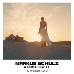 Safe From Harm (Single) - Markus Schulz, Emma Hewitt