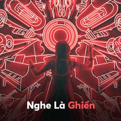 Nghe Là Ghiền - Various Artists